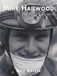 Mike Hailwood - The Fan's Favourite