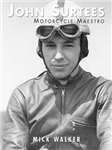 John Surtees - Motorcycle Maestro