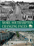 More Southampton Changing Faces