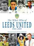 The Who's Who of Leeds United 1905-2008