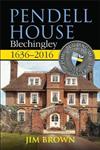 Pendell House, Blechingley, 1636-2016