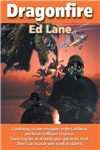 Dragonfire: Book II of 'Fields of Fire'