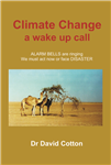 Climate Change a wake up call