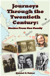 Journeys Through the Twentieth Century: stories from one family HB