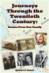 Journeys Through the Twentieth Century: Stories From One Family