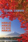 Haikus, Haikus and More Haikus