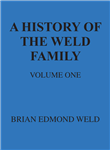 A History of the Weld Family: Volume 1