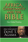 Africa, Christianity and the Bible: Our Global Destiny