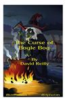 The Curse of Bogle Bog