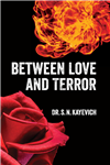 Between Love and Terror
