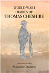 World War 1 Diaries of Thomas Cheshire