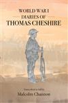 World War 1 Diaries of Thomas Cheshire