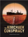 The Kimchaek Conspiracy