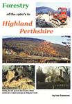 Forestry of the 1960's in Highland Perthshire
