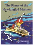 The Rimes of the Newfangled Mariner