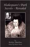 Shakespeare's Dark Secrets