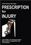 Prescription for Injury