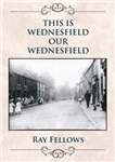 This Wednesfield, Our Wednesfield