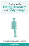 Coping with Eating Disorders and Body Image