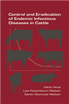 Control and Eradication of Endemic Infectious Diseases in Cattle