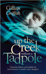 Up the Creek Without a Tadpole
