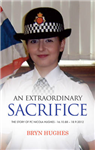 An Extraordinary Sacrifice