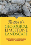 The Story of a Geological Limestone Landscape