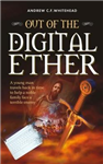 Out of the Digital Ether
