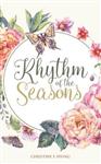 Rhythm of the Seasons