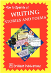How to Sparkle at Writing Stories and Poems