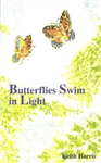 Butterflies Swim in Light