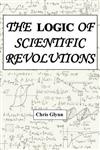THE LOGIC OF SCIENTIFIC REVOLUTIONS