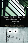 Tales of Bedsheets and Departure Lounges