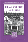 TILL ALL OUR FIGHT BE FOUGHT: THE OLAVIAN 'FALLEN' AND THE GREAT WAR 1914-1918