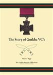 The Story of Gurkha VCs