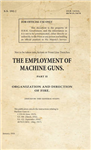SS192_The Employment of Machine Guns Part 2 - Organization & Direction of Fire
