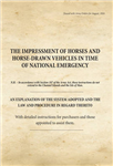 The Impressment of Horses & Horse-Drawn Vehicles in Time of National Emergency