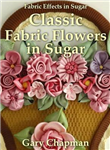 Classic Fabric Flowers in Sugar (Hardback)