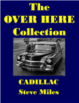 The Over Here Collection - Cadillac