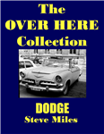 The Over Here Collection Dodge