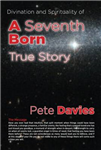 Divination and Spirituality of A Seventh Born: True Story