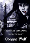 Bite of Vengeance: The Devil's Gift
