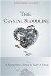 The Crystal Bloodline: A Shooting Star is Not a Star