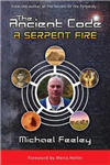 The Ancient Code - A Serpent Fire