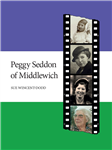 Peggy Seddon of Middlewich 1914-2009