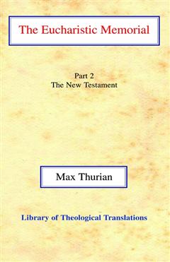 The Eucharistic Memorial: Part 2. The New Testament HB