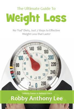 The Ultimate Guide to Weight Loss
