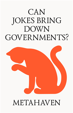 CAN JOKES BRING DOWN GOVERNMENTS? MEMES, DESIGN AND POLITICS