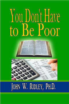 You Don't Have to Be Poor: So Plan Your Future