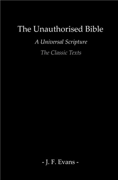 The Unauthorised Bible : The Classic Texts